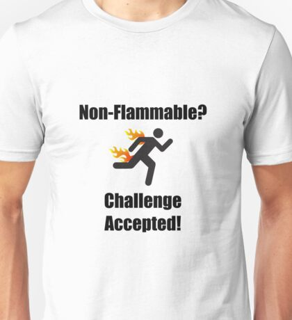 Non Flammable Unisex T-Shirt