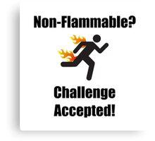 Non Flammable Canvas Print