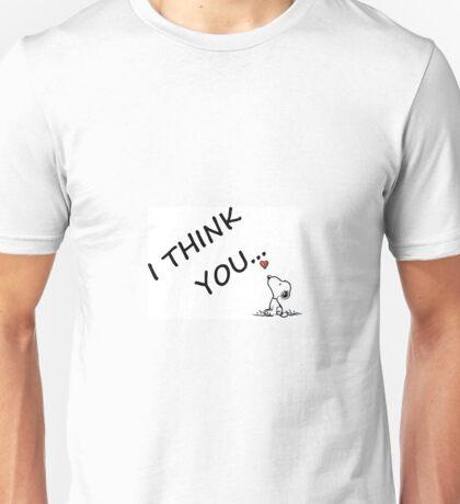snoopy ...i think you Unisex T-Shirt