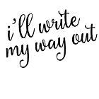 « I'll Write My Way Out (Hamilton) » par lighttwoods