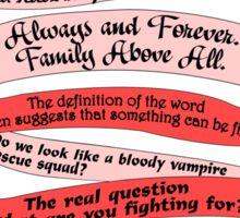 The Originals Quotes Tee. Sticker