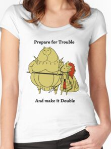 Prepare for trouble and make it double Women's Fitted Scoop T-Shirt