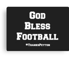 God Bless Football Canvas Print