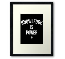 Knowledge is Power (Slogan) Framed Print