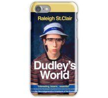 DUDLEY'S WORLD iPhone Case/Skin