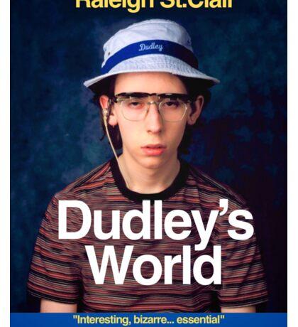 DUDLEY'S WORLD Sticker