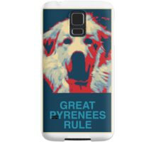 Great Pyrenees Rule Samsung Galaxy Case/Skin