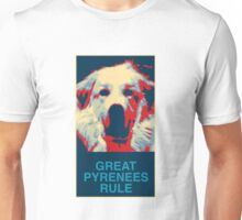 Great Pyrenees Rule Unisex T-Shirt