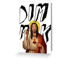 Dim Mak / Stevus Christ Tee Print Greeting Card