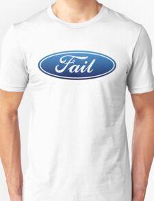 Ford Fail T-Shirt