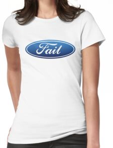 Ford Fail Womens Fitted T-Shirt