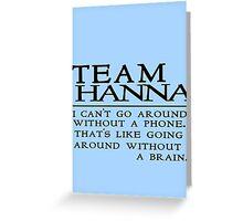 Team Hanna PLL Greeting Card