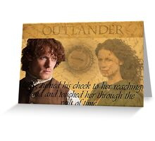 Outlander/Quote from The Scottish Prisoner. Greeting Card