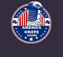 MAKE AMERICA GRATE AGAIN! Unisex T-Shirt
