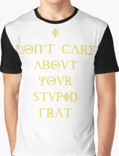 I don't care about your stupid frat - yellow Graphic T-Shirt