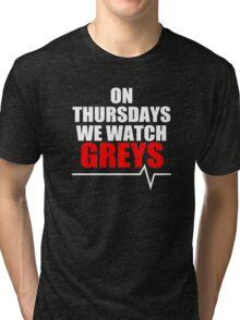 ON THURSDAYS WE WATCH GREY'S Tri-blend T-Shirt
