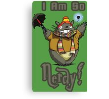 I am so NERDY! Canvas Print