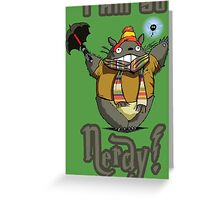 I am so NERDY! Greeting Card