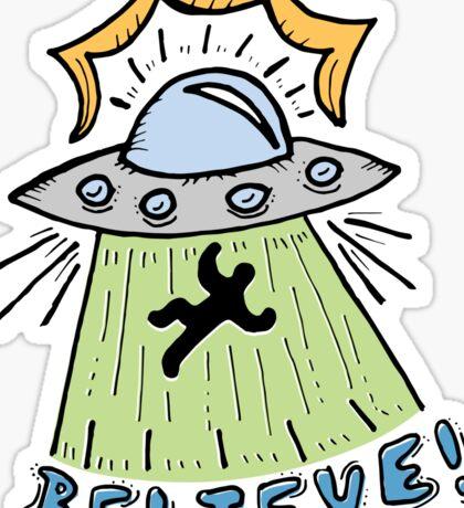 Abduction Believe Sticker