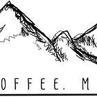 Jesus. Coffee. Mountains. by Sarah Pumphrey