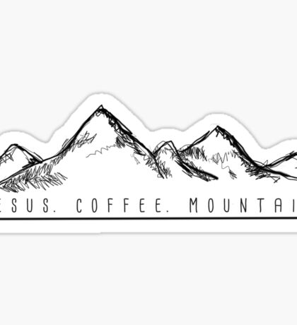 Jesus. Coffee. Mountains. Sticker