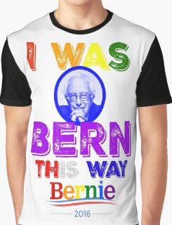 Bernie Sanders LGBT Gay Pride I Was Bern This Way Lady Gaga Rainbow Distressed Vintage Burnout Graphic T-Shirt