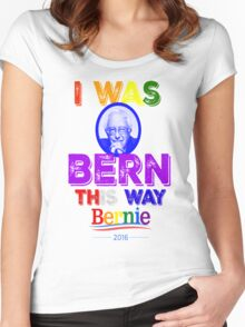 Bernie Sanders LGBT Gay Pride I Was Bern This Way Lady Gaga Rainbow Distressed Vintage Burnout Women's Fitted Scoop T-Shirt