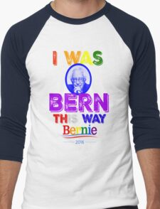Bernie Sanders LGBT Gay Pride I Was Bern This Way Lady Gaga Rainbow Distressed Vintage Burnout Men's Baseball ¾ T-Shirt