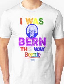 Bernie Sanders LGBT Gay Pride I Was Bern This Way Lady Gaga Rainbow Distressed Vintage Burnout Unisex T-Shirt