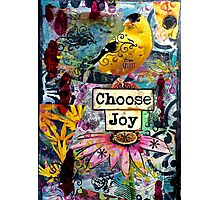 Choose Joy Photographic Print