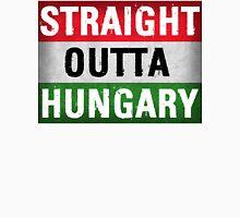 Straight Outta Hungary Unisex T-Shirt