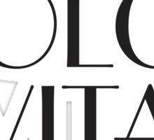 La dolce vita – Living the Good Life Capri Sticker