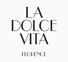 La dolce vita – Living the Good Life Florence Women's Fitted V-Neck T-Shirt