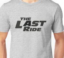 The Last Ride Unisex T-Shirt