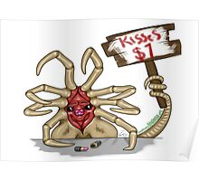 Facehugger Kisses only $1 Poster