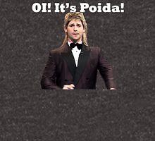Oi It's Poida Unisex T-Shirt