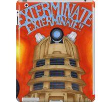 EXTERMINATE! iPad Case/Skin