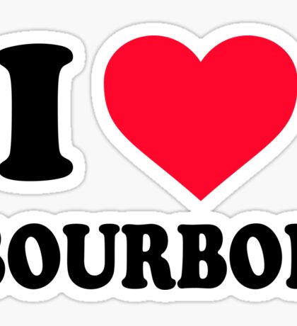 I love Bourbon Sticker