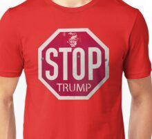 Stop Trump Sign  Unisex T-Shirt