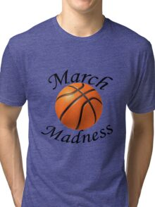 March Madness Tri-blend T-Shirt