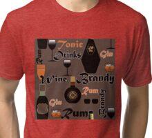 Wine. Brandy drinks. Tri-blend T-Shirt