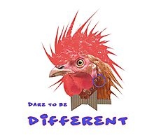 Dare to Be Different on White Photographic Print