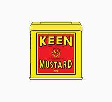 As Keen As Mustard Unisex T-Shirt