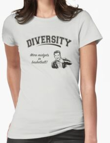 Diversity - Midgets in Basketball Womens Fitted T-Shirt