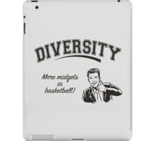 Diversity - Midgets in Basketball iPad Case/Skin
