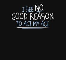 reason age Unisex T-Shirt