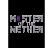 master nether Photographic Print