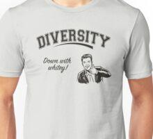 Diversity - Down With Whitey Unisex T-Shirt