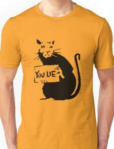 Banksy Rat You Lie Unisex T-Shirt