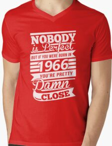 Nobody is perfect but if you were born in 1966 Mens V-Neck T-Shirt